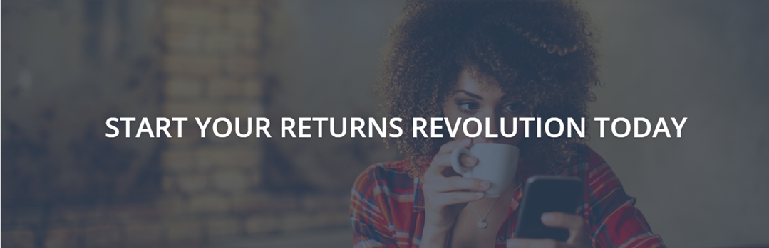 Contact us today to start your Returns Revolution